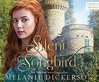 Silent Songbird, The