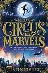 Ned's Circus of Marvels (Ned's Circus of Marvels, #1)