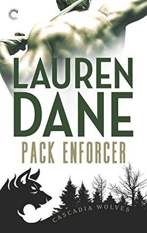 Amazon Com Enforcer Cascadia Wolves 9781419958311 Dane Lauren Books