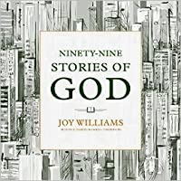 Ninety-Nine Stories of God