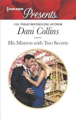 His Mistress with Two Secrets (The Sauveterre Siblings #2)