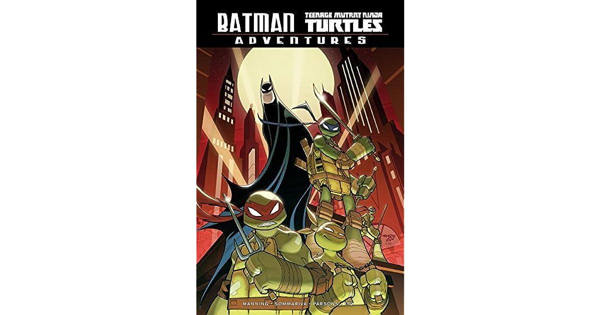 Batman/Teenage Mutant Ninja Turtles Adventures by Matthew K