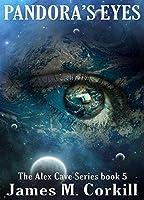 Pandora's Eyes (Alex Cave #5)