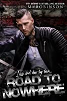Road to Nowhere (Road to Nowhere, #1)