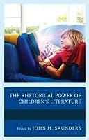 Rhetorical Power of Children's Literature