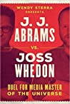 J.J. Abrams vs. Joss Whedon: Duel for Media Master of the Universe