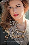 The House of Secrets by Sarra Manning