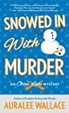 Snowed In with Murder (An Otter Lake Mystery #3)