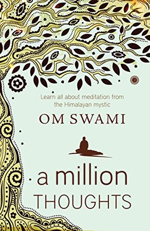 A Million Thoughts by Om Swami