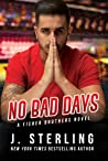 No Bad Days (Fisher Brothers, #1)