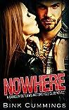 Nowhere (Crimson Outlaws MC #1)