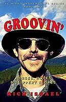 Groovin': Horses, Hopes, and Slippery Slopes (Hippie Adventurer Book 1)
