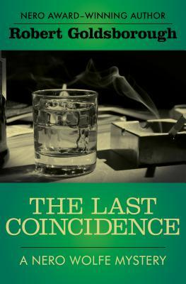 The Last Coincidence by Robert Goldsborough