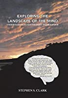 Exploring the Landscape of the Mind: Understanding Human Thought and Behaviour
