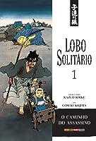 Lobo Solitário, Volume 01: O Caminho do Assassino (Lobo Solitário, #01)