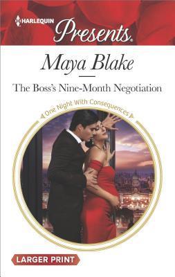 The Boss's Nine-Month Negotiation by Maya Blake