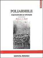Poliarhiile: participare și opoziție