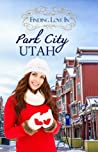 Finding Love in Park City, Utah (Resort to Love, #3)