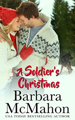 A Soldier's Christmas by Barbara McMahon