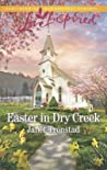 Easter in Dry Creek by Janet Tronstad