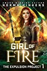 Girl of Fire (Expulsion Project, #1)