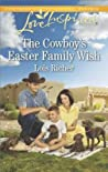 The Cowboy's Easter Family Wish by Lois Richer