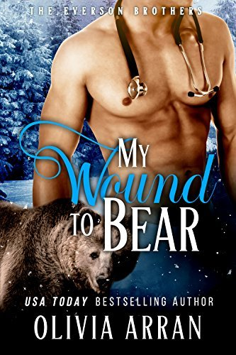 My Wound to Bear (The Everson Brothers, #3) Olivia Arran