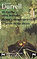 Mi familia y otros animales / Bichos y demás parientes / El jardín de los dioses