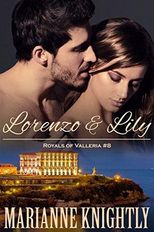 Lorenzo & Lily (Royals of Valleria #8)