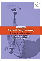 Android Programming: The Big Nerd Ranch Guide