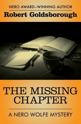 The Missing Chapter by Robert Goldsborough