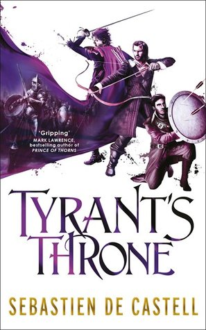 Tyrant's Throne by Sebastien de Castell