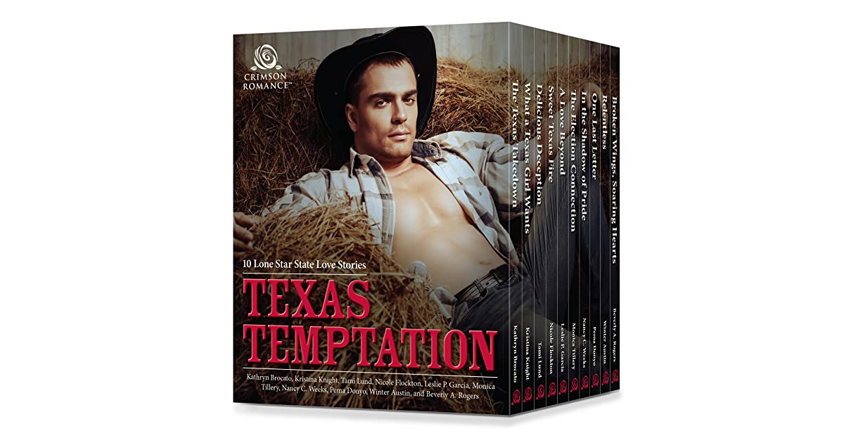 Texas Temptation 10 Lone Star State Love Stories By Kathryn Brocato
