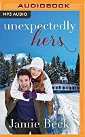 Unexpectedly Hers