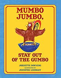 Mumbo Jumbo, Stay Out of the Gumbo