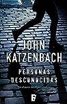Personas desconocidas by John Katzenbach