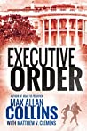 Executive Order (Reeder and Rogers, #3)