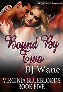 Bound By Two (Virginia Bluebloods #5)