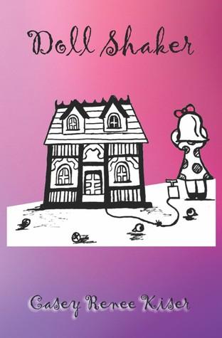 Doll Shaker by Casey Renee Kiser