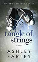 Tangle of Strings (Sweeney Sisters Series, #4)