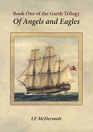 Of Angels and Eagles: Book One of the Garth Trilogy