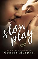 Slow Play (The Rules, #3)
