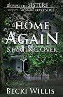 Home Again: Starting Over (The Sisters, Texas #4)