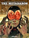 The Metabaron Vol.2: The Techno-Cardinal  The Transhuman - Oversized Deluxe