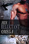 His Reluctant Omega