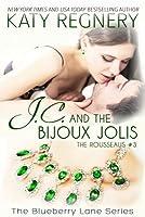 J.C. and the Bijoux Jolis