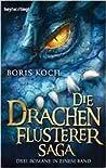 Die Drachenflüsterer-Saga (Der Drachenflüsterer, #1-3)