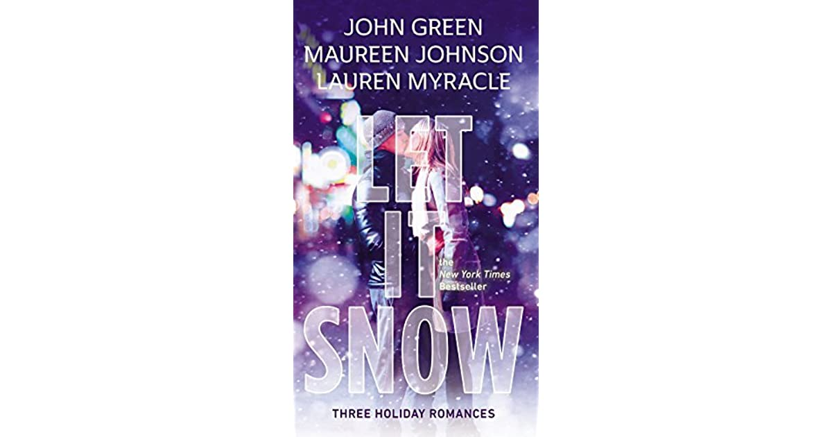 5 Top Reviewed Brainy Books For Holiday >> Let It Snow By John Green