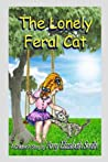 The Lonely Feral Cat
