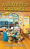 Assaulted Caramel (Amish Candy Shop Mystery, #1) audiobook download free